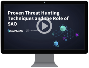 Proven threat hunting techniques and the role of SAO